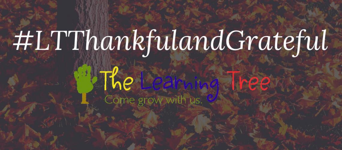 #LTThankfulandGrateful